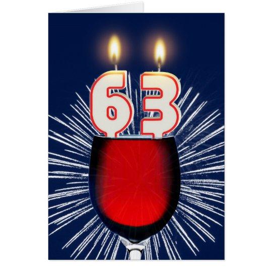 63.o Cumpleaños con el vino y las velas Tarjeta De Felicitación
