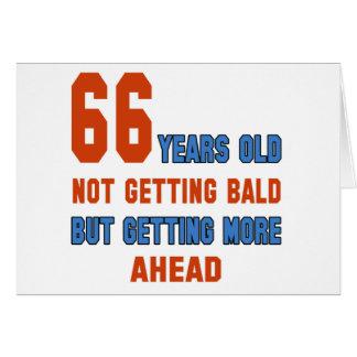66 años, no consiguiendo calvos tarjeta de felicitación