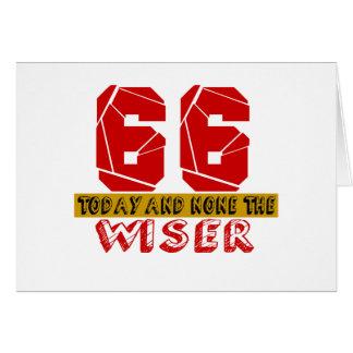 66 hoy y ningunos el más sabio tarjeta de felicitación