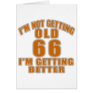 66 que estoy consiguiendo mejor tarjeta de felicitación