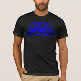 6 fuera de 7 enanos no son estadístico felices camiseta