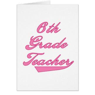 6to Camisetas y regalos del rosa del profesor del  Tarjeta De Felicitación