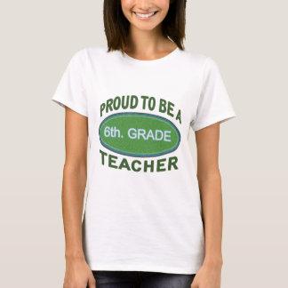6to orgulloso. Profesor del grado Camiseta