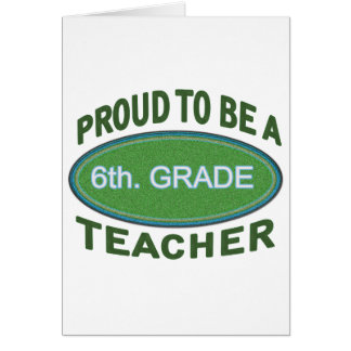 6to orgulloso. Profesor del grado Tarjeta De Felicitación