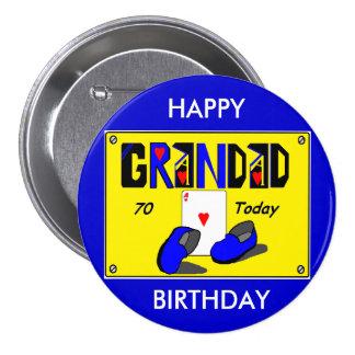 70.a insignia del cumpleaños del GRANDAD Chapa Redonda 7 Cm