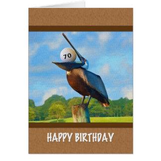 70.o Cumpleaños, pelícano con la tarjeta de la