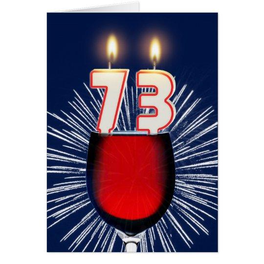 73.o Cumpleaños con el vino y las velas Tarjeta De Felicitación