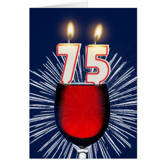 75.o Cumpleaños con el vino y las velas Tarjeta