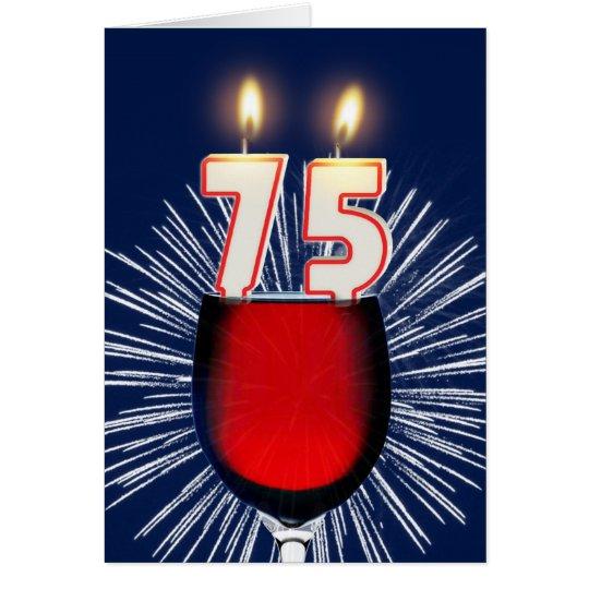 75.o Cumpleaños con el vino y las velas Tarjeta De Felicitación