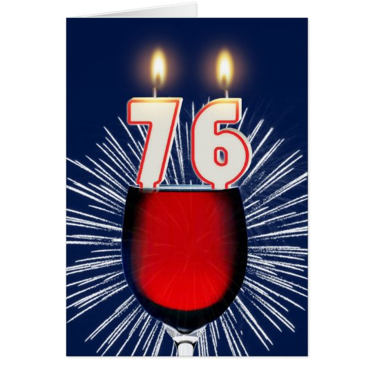 76.o Cumpleaños con el vino y las velas Tarjeta De Felicitación