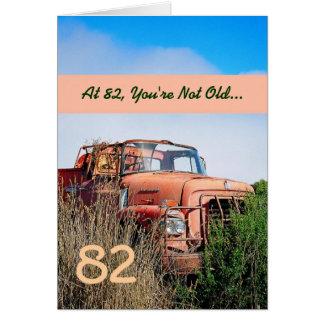 82.o cumpleaños feliz DIVERTIDO - camión del Tarjeta De Felicitación