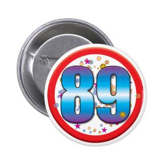 89.o Cumpleaños v2 Chapa Redonda De 5 Cm