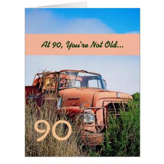 90.o cumpleaños feliz DIVERTIDO - camión Tarjeta De Felicitación Grande