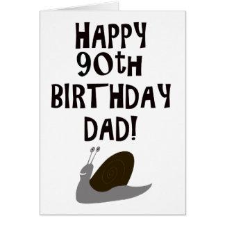 90.o papá y caracol felices del cumpleaños tarjeta de felicitación