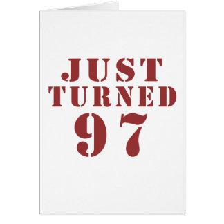 97 apenas dado vuelta cumpleaños tarjeta de felicitación
