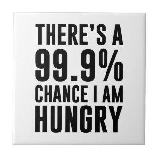 99,9 Ocasión tengo hambre Azulejo De Cerámica