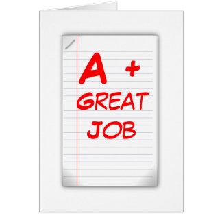 A+ Gran trabajo (tarjeta de felicitación) Tarjeta De Felicitación