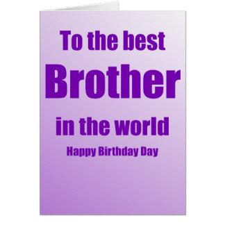 A la mejor tarjeta de cumpleaños de Brother