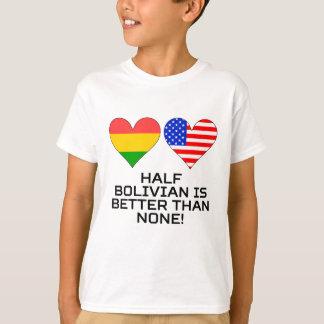 A medias boliviano es mejor que ninguno camiseta