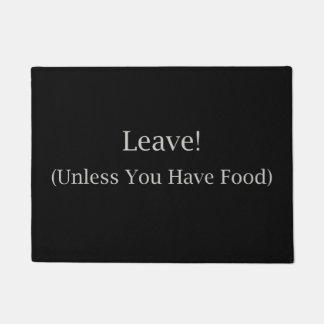 A menos que usted tenga comida