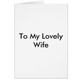 A mi esposa preciosa tarjeta de felicitación