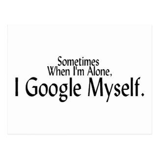 A veces cuando soy solo, I Google mismo Postal