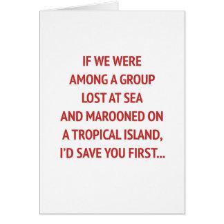Abandonado en una isla con usted la tarjeta del