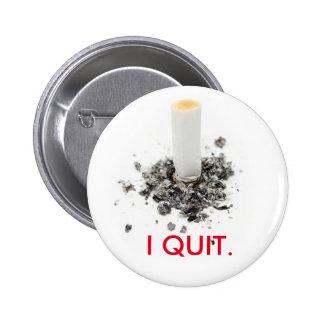 Abandoné el fumar del botón