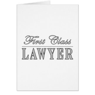 Abogado de la primera clase de los abogados tarjeta de felicitación
