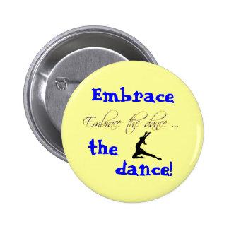 ¡Abrace la danza! botón Pin