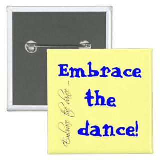¡Abrace la danza! Pin