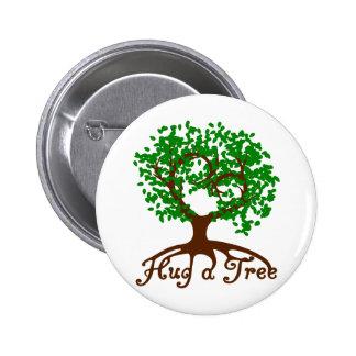 Abrace una insignia del árbol chapa redonda 5 cm