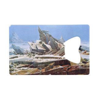 Abrebotellas De Tarjeta De Crédito CASPAR DAVID FRIEDRICH - el mar del hielo 1824