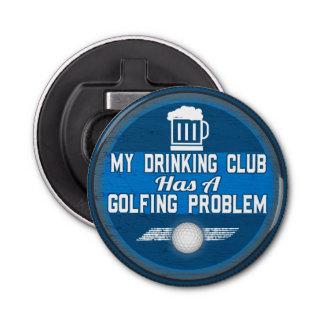 Abrebotellas Mi club de consumición - chiste divertido del golf