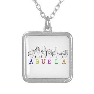 ABUELA DE ABUELA ASL FINGERSPELLED COLLAR PLATEADO