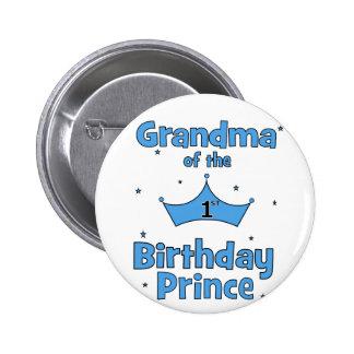 ¡Abuela del 1r príncipe del cumpleaños! Chapa Redonda De 5 Cm