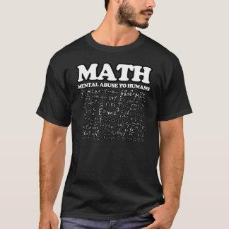 Abuso mental de la matemáticas divertida al chiste camiseta