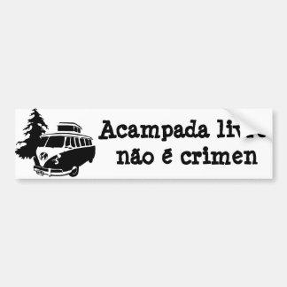 Acampada livre não é crimen free camping portugués pegatina de parachoque