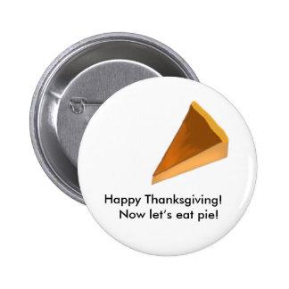 ¡Acción de gracias feliz ¡Ahora déjenos comen la Pins