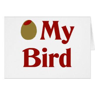 Aceituna (amor de I) mi pájaro Tarjeta De Felicitación