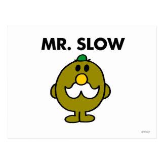 Actitud clásica de Sr. Slow el | Postal