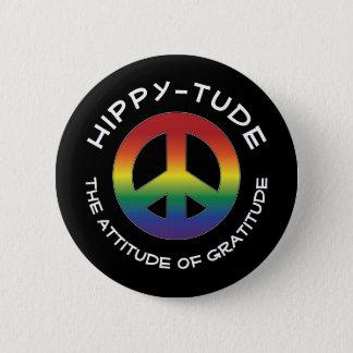 Actitud de Hippytude con el signo de la paz de la Chapa Redonda De 5 Cm