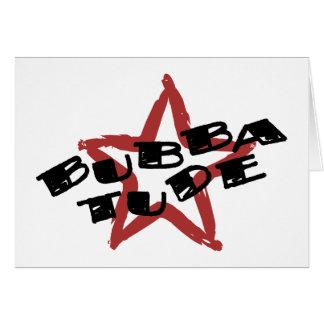 Actitud divertida de Bubba Tarjeta De Felicitación