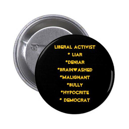 Activist* liberal Liar*deniar*brainwashed*malig… Pin