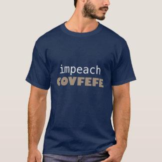 Acuse el covfefe camiseta