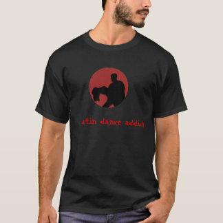 Adicto latino a la danza camiseta