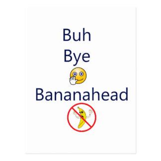 ¡Adiós Bananahead de Buh! Tarjeta Postal