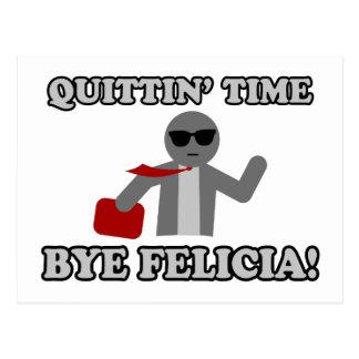 Adiós Felicia del tiempo de Quittin
