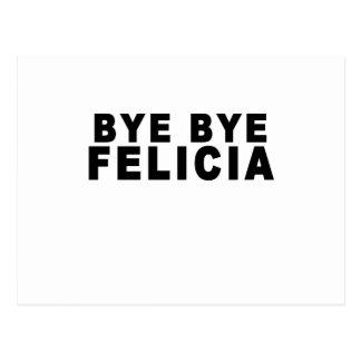 Adiós Felicia T-Shirts.png Postal