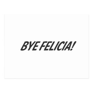 ¡Adiós Felicia! Postal